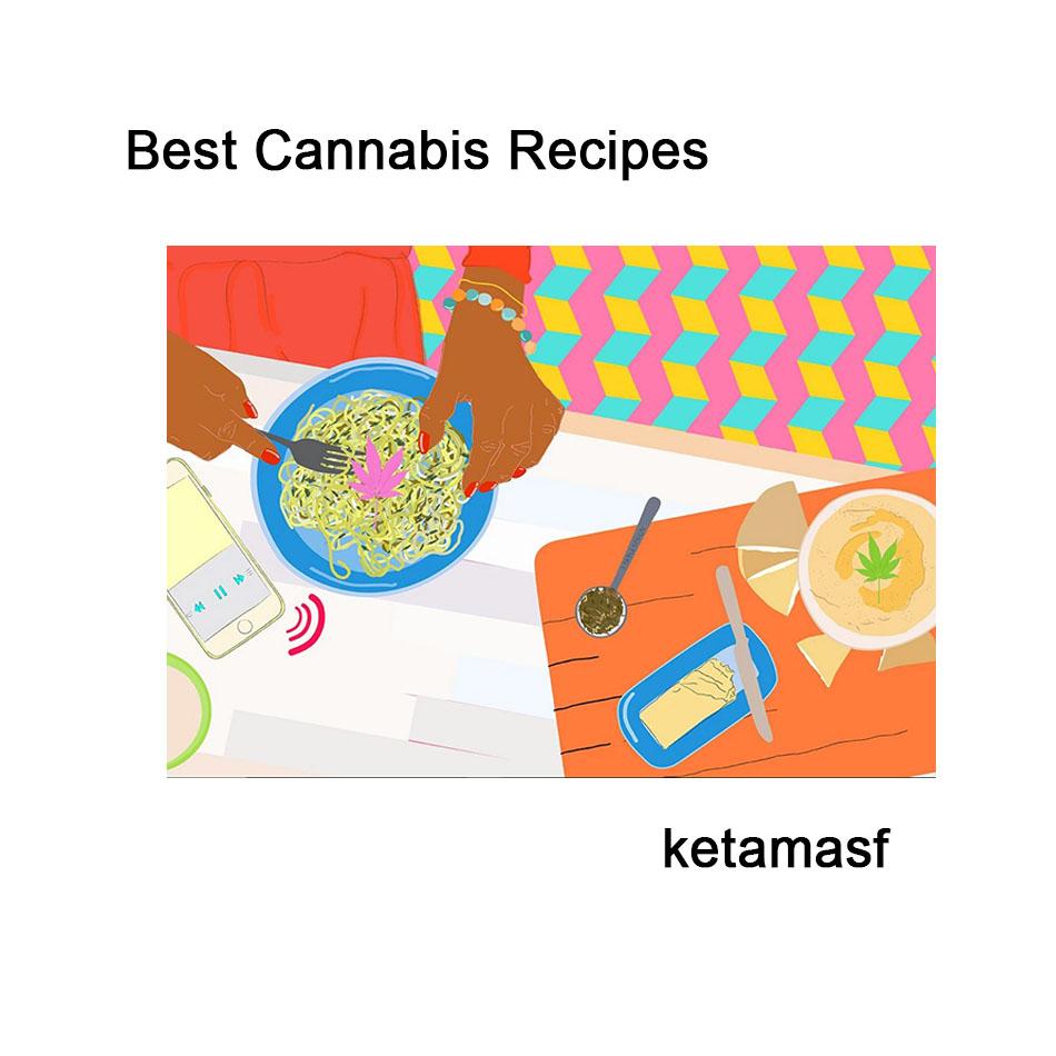 Best Cannabis Recipes