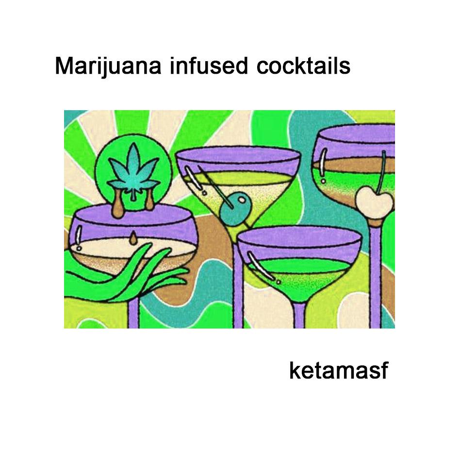 Marijuana infused cocktails