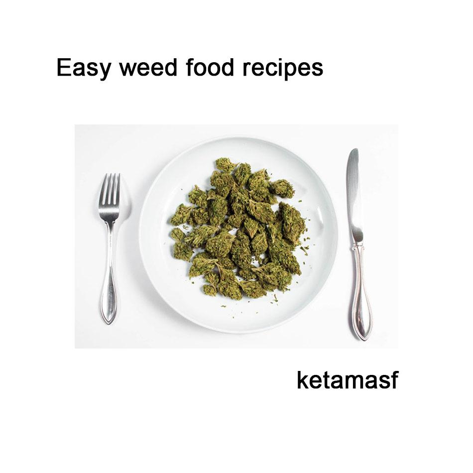 Easy weed food recipes